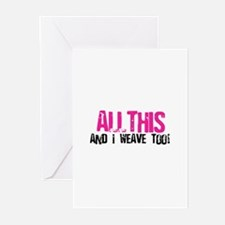 All This And I Weave too! Greeting Cards (Pk of 10