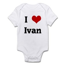 I Love Ivan Infant Bodysuit