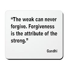 Gandhi Forgiveness Quote Mousepad