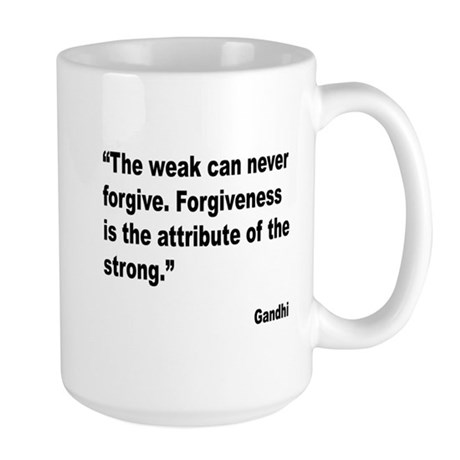 Gandhi Forgiveness Quote Large Mug