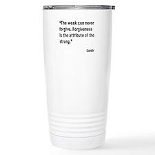 Gandhi Forgiveness Quote Travel Mug