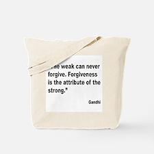 Gandhi Forgiveness Quote Tote Bag
