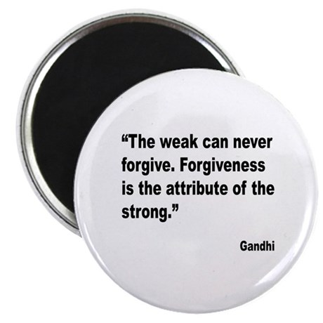 """Gandhi Forgiveness Quote 2.25"""" Magnet (10 pack)"""