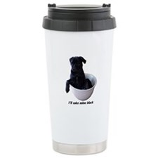 I'll Take Mine Black Travel Mug