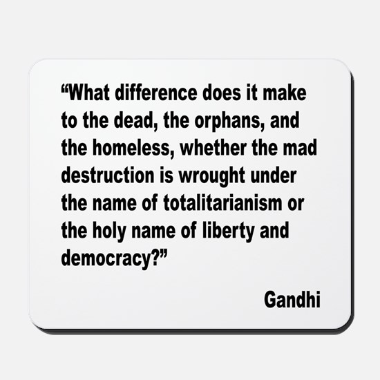 Gandhi Mad Destruction Quote Mousepad