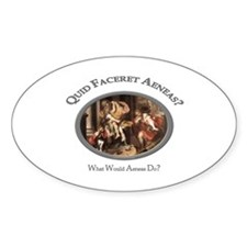 What Would Aeneas Do? Oval Decal