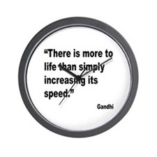 Gandhi Life Speed Quote Wall Clock