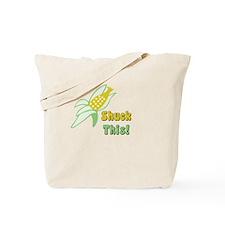 Shuck this! Tote Bag