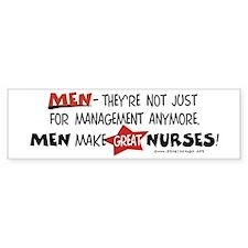 Males Nurses are Great Bumper Bumper Sticker