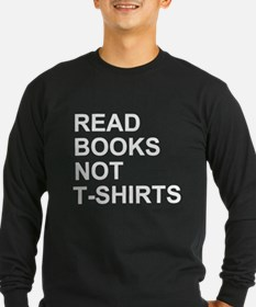 Read Books Not T-Shirts T