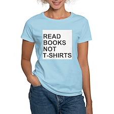Read Books Not T-Shirts T-Shirt