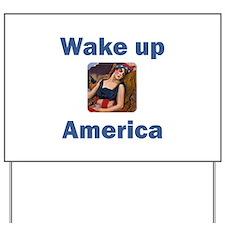 Wake Up America Yard Sign