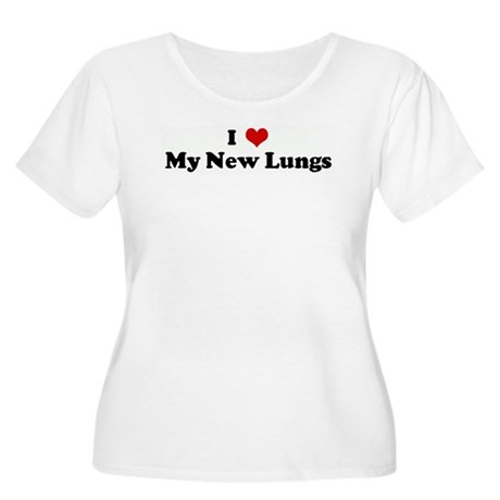 I Love My New Lungs Women's Plus Size Scoop Neck T