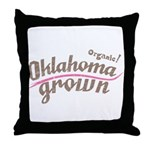 Organic! Oklahoma Grown! Throw Pillow