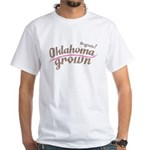 Organic! Oklahoma Grown! White T-Shirt