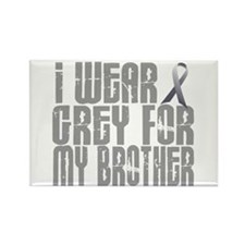 I Wear Grey For My Brother 16 Rectangle Magnet