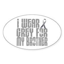 I Wear Grey For My Brother 16 Oval Decal