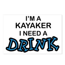 Kayaker Need a Drink Postcards (Package of 8)