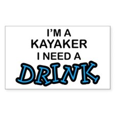 Kayaker Need a Drink Rectangle Decal