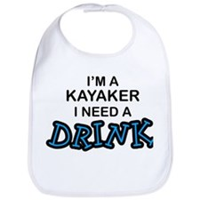 Kayaker Need a Drink Bib
