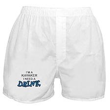 Kayaker Need a Drink Boxer Shorts