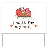 Breast Cancer Walk Aunt Yard Sign
