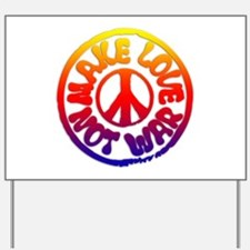 Make Love Not War Yard Sign