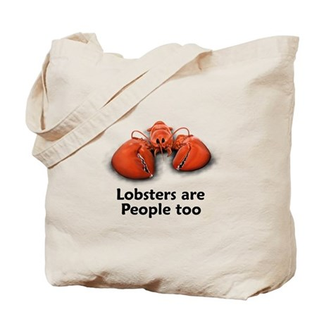 Lobsters are People too Tote Bag