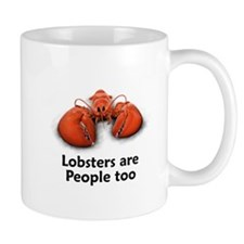 Lobsters are People too Mug