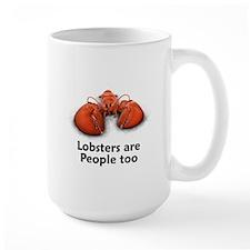 Lobsters are People too Mug