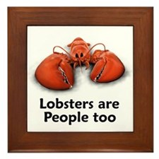 Lobsters are People too Framed Tile
