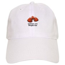 Lobsters are People too Baseball Cap