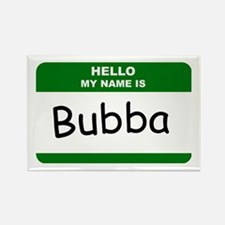 HELLO MY NAME IS BUBBA Name Badge Rectangle Magnet