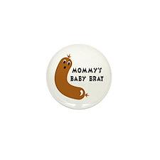 Mommy's Little Brat Mini Button (10 pack)