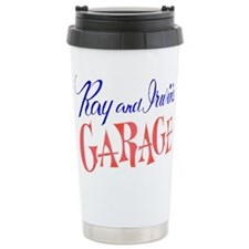 Ray and Irwin's Garag Travel Mug