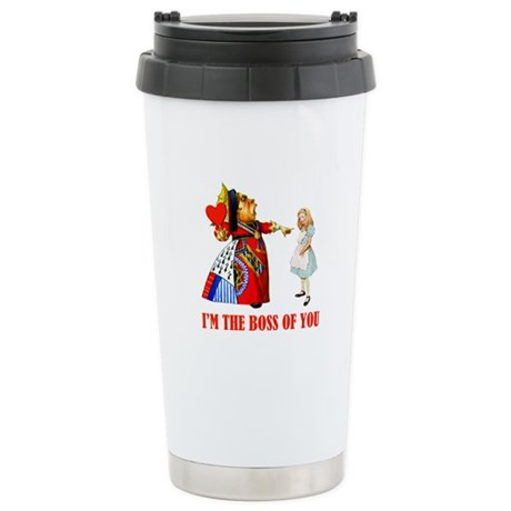 I'M THE BOSS OF YOU! Stainless Steel Travel Mug