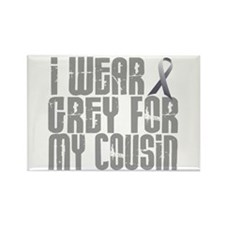I Wear Grey For My Cousin 16 Rectangle Magnet