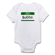 HELLO MY NAME IS BUBBA Name Badge Infant Bodysuit