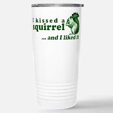 I Kissed A Squirrel Thermos Mug