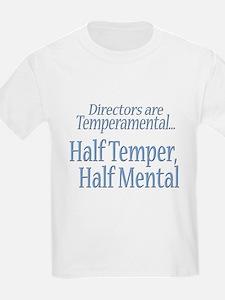 Temperamental Director T-Shirt