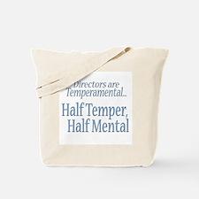 Temperamental Director Tote Bag