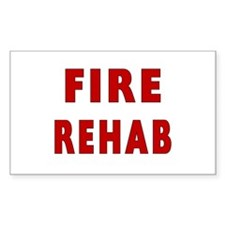 Fire Rehab Rectangle Sticker 10 pk)