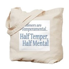 Temperamental Costumer Tote Bag