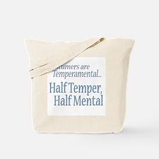 Temperamental Costumer Tote Bag