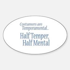 Temperamental Costumer Oval Sticker (10 pk)