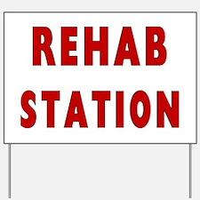 Fire Rehab Station Yard Sign