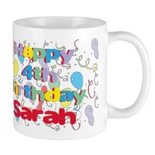 Sarah's 4th Birthday Mug