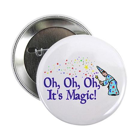"It's Magic 2.25"" Button"