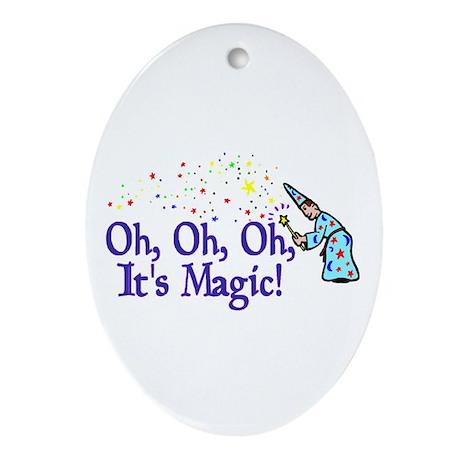 It's Magic Oval Ornament