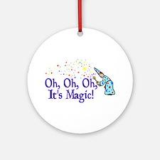 It's Magic Ornament (Round)